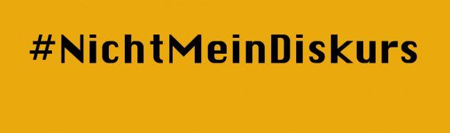 #NichtMeinDiskurs - Das letzte Wort
